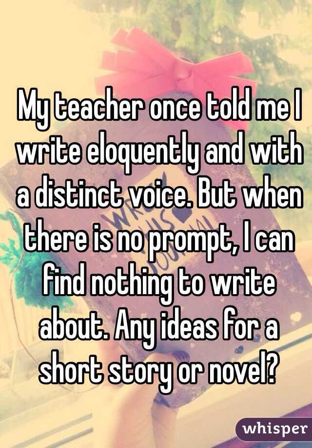 Any ideas for me to write a story aboutt?