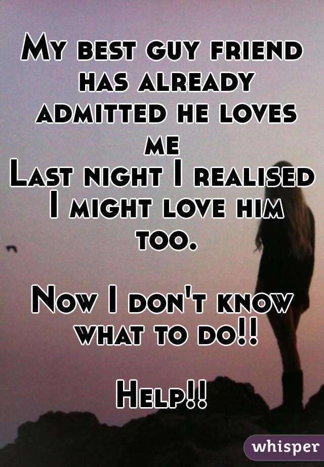 My best guy friend...:/..help!?!?