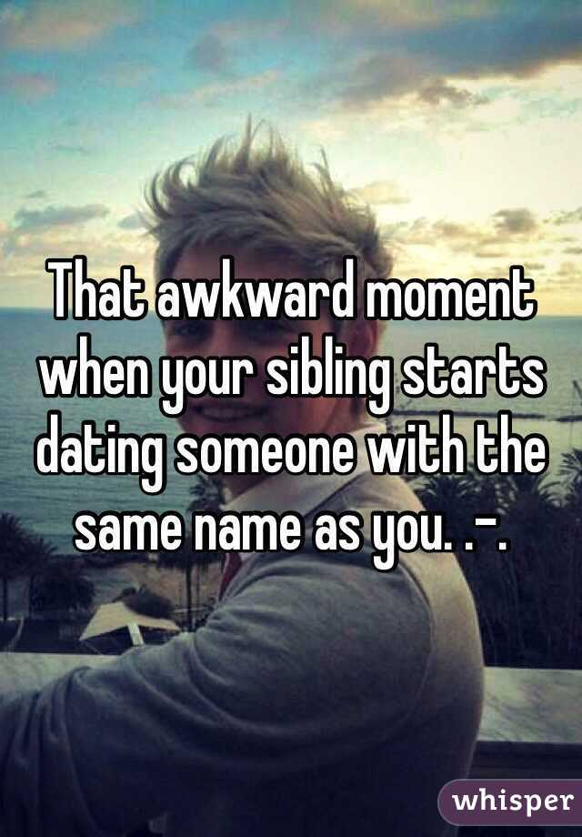 Dating Someone With The Same Name