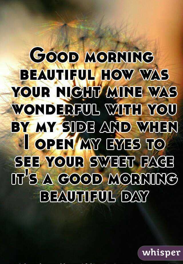 Good Morning Beautiful Your Night Download : Good morning beautiful how was your night mine