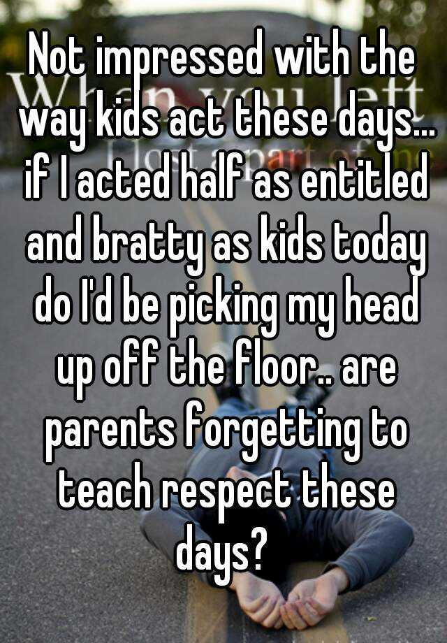 why do i respect my teacher My recipe for respect is self respect, kindness, professionalism, direct communication and an attitude of confident curiosity learn from everyone if someone is rude to you or oversteps boundaries, call them on it immediately.