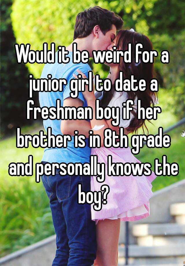Is a senior dating a sophomore weird