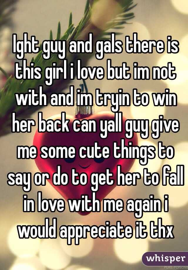 Beautiful things to say to a girl you like