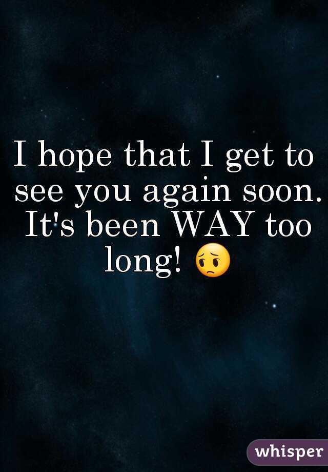 meet you again soon