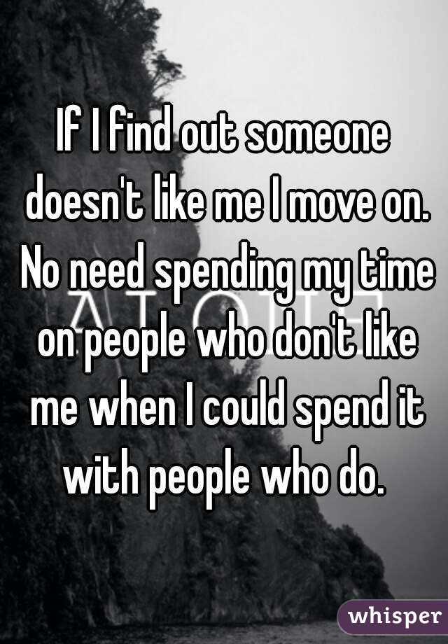 Why doesn't anyone like me?