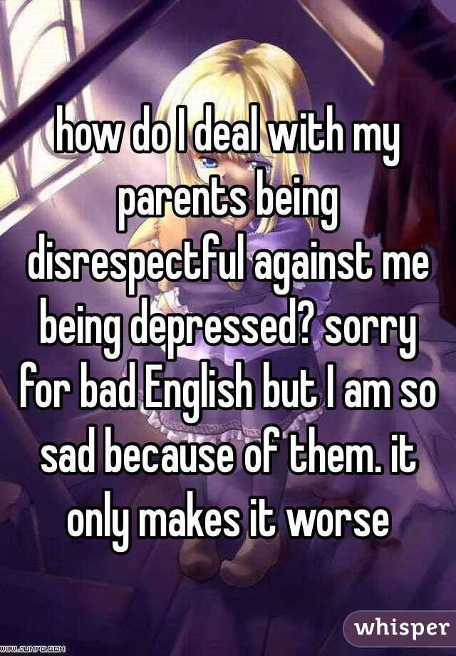 I am so depressed because my English is so bad?