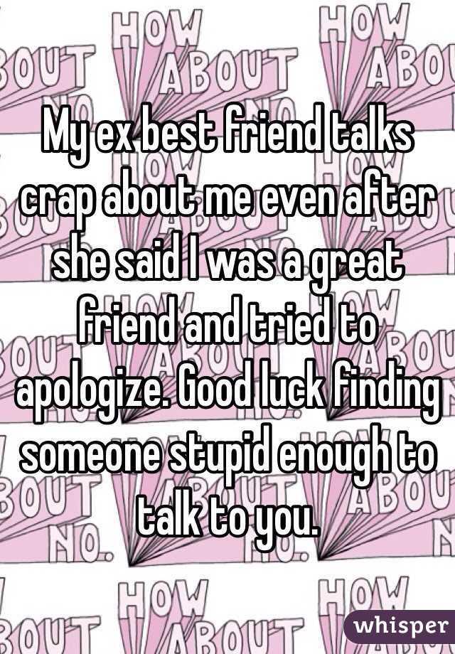 Should I talk to my ex-best friend?