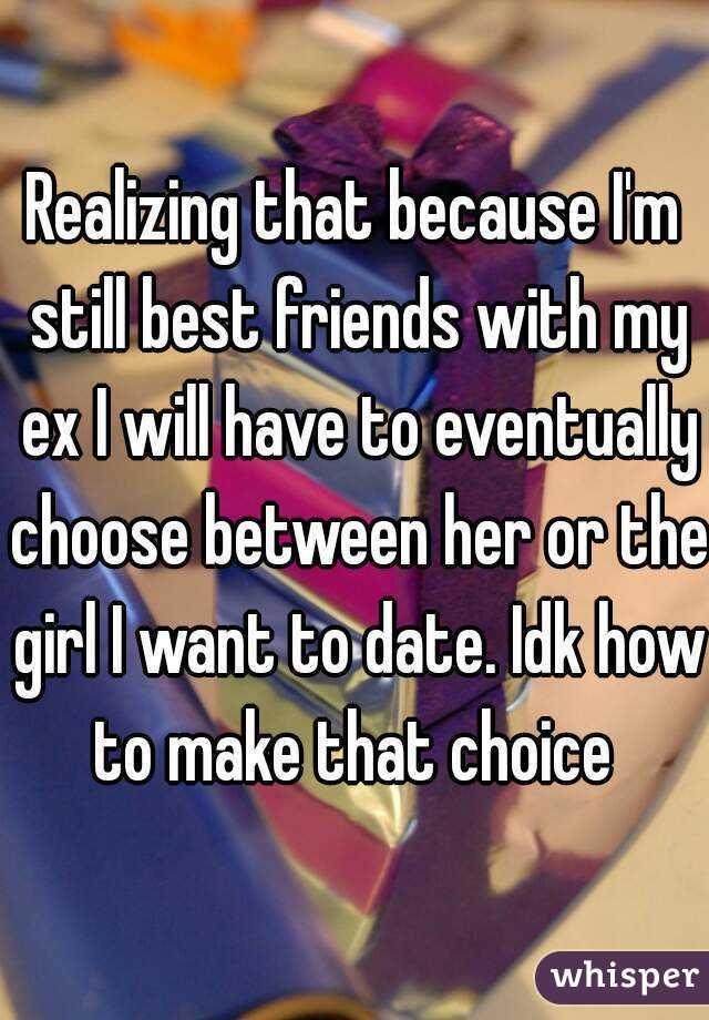 Dating your best friends ex girlfriend