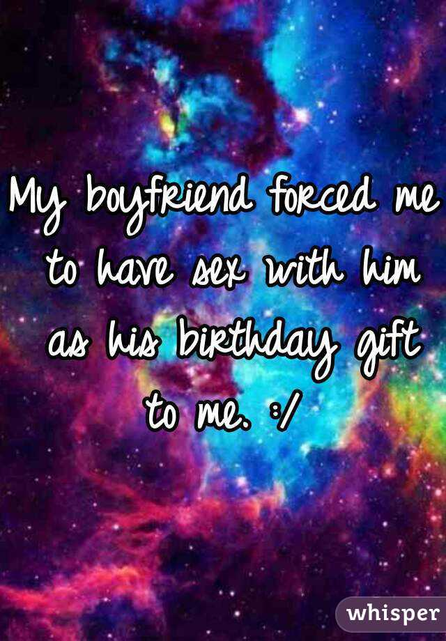 Lyric sex lyrics : boyfriend forced me to have sex with him as his birthday gift to ...