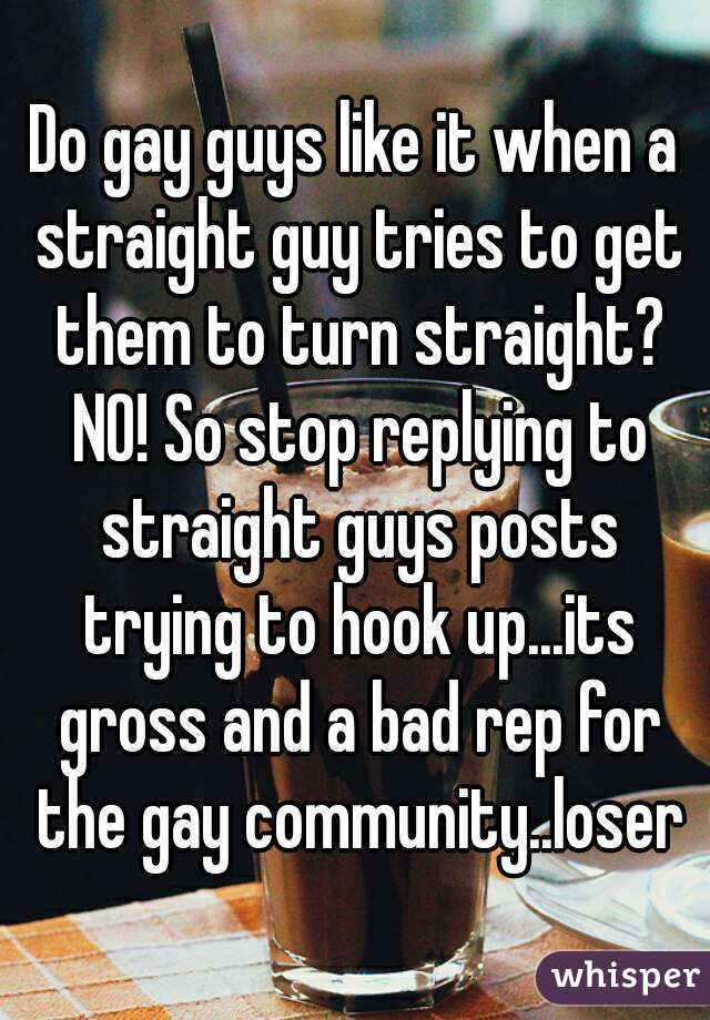 how to get a straight guy gay