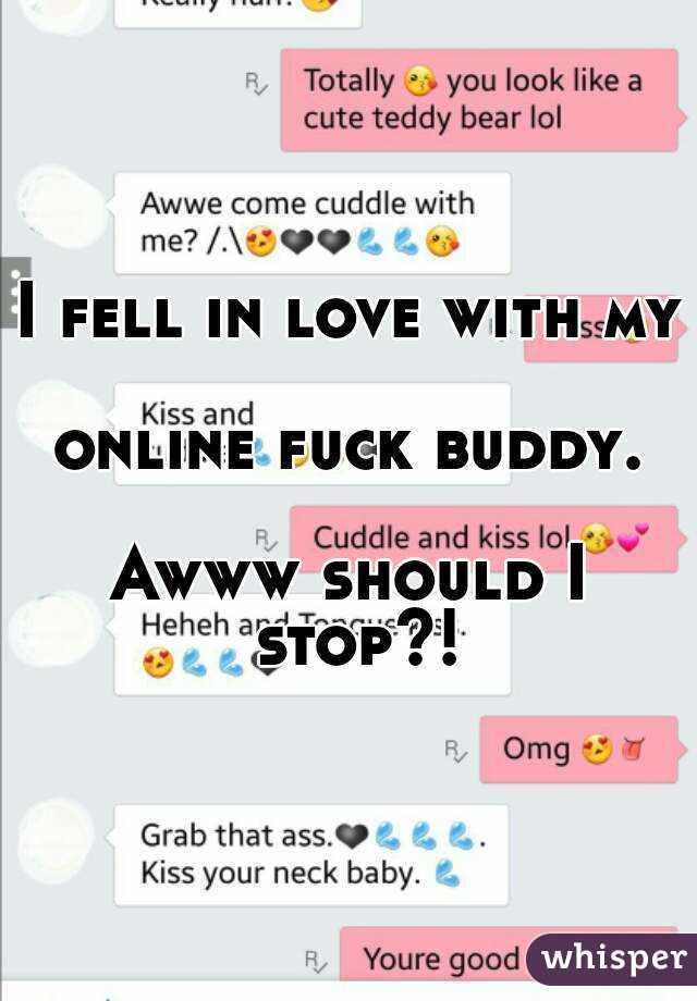 A fuck buddy online