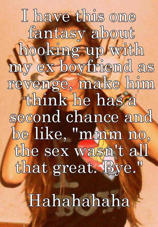 I still hook up with my ex