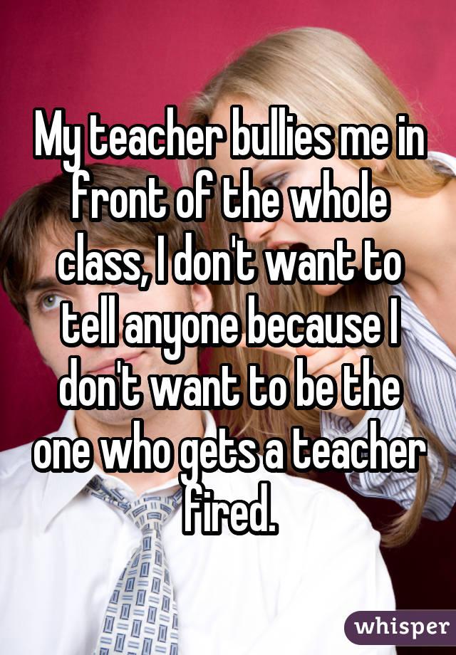 Is my teacher bullying me?