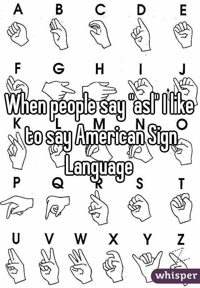 how to say sign language in asl