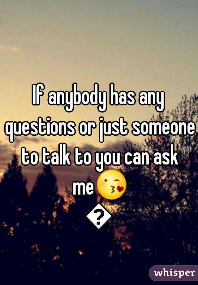 how to ask if someone is available to talk