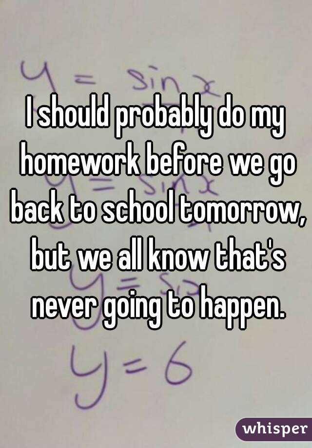 Should i go to school tomorrow?