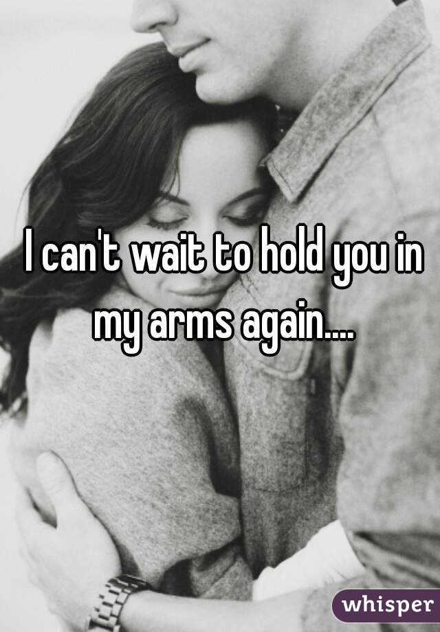 Hold You in my Arms Again