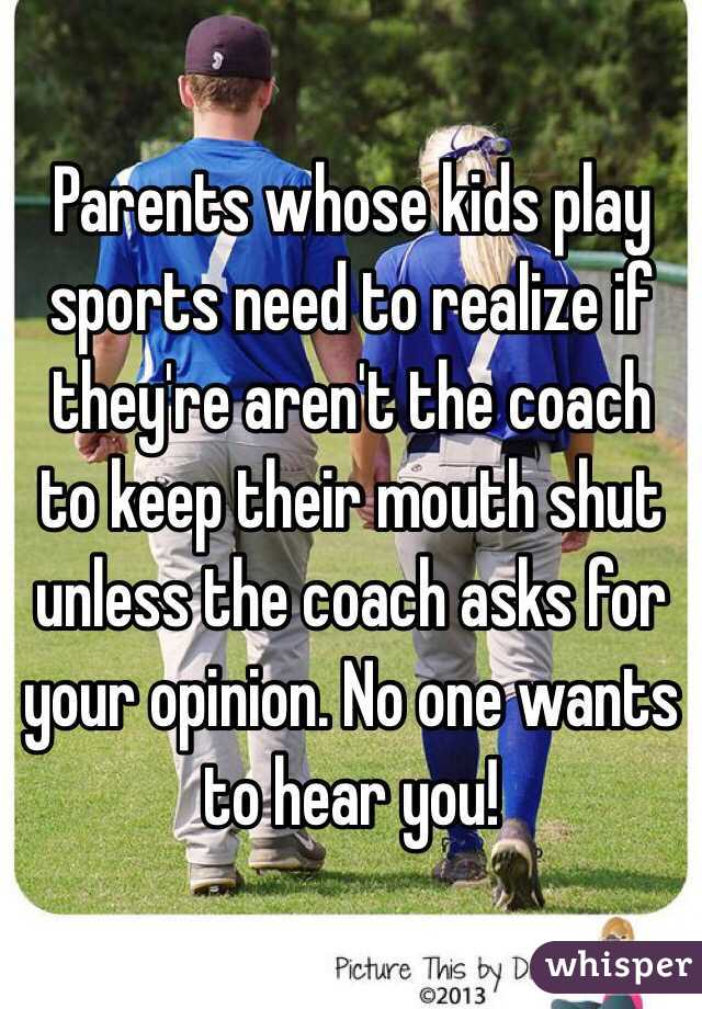 Parents whose kids play sports need to realize if they're aren't ...