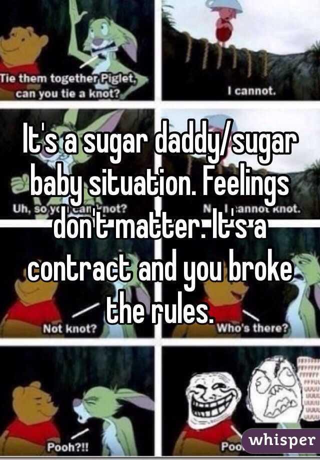 It 39 s a sugar daddy sugar baby situation feelings don 39 t for Sugar daddy jokes