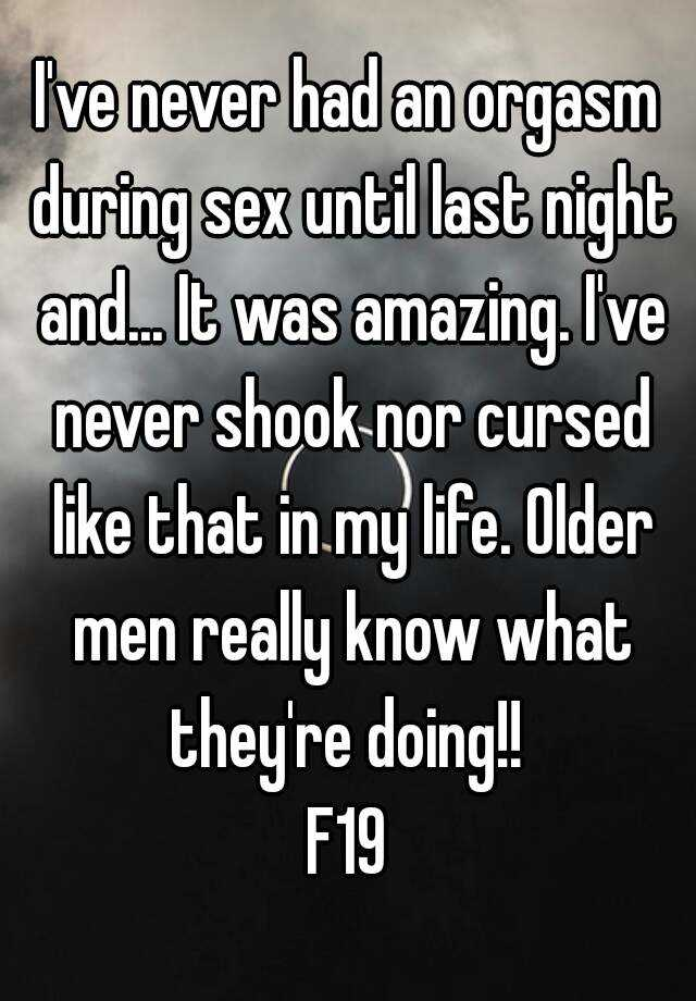 Never had an orgasm during sex
