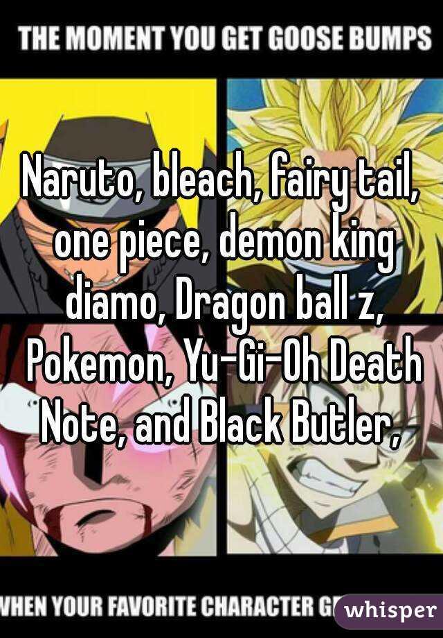 Naruto Bleach Fairy Tail One Piece Demon King Diamo