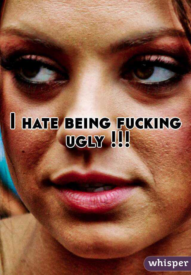 I hate being ugly!! helpp?