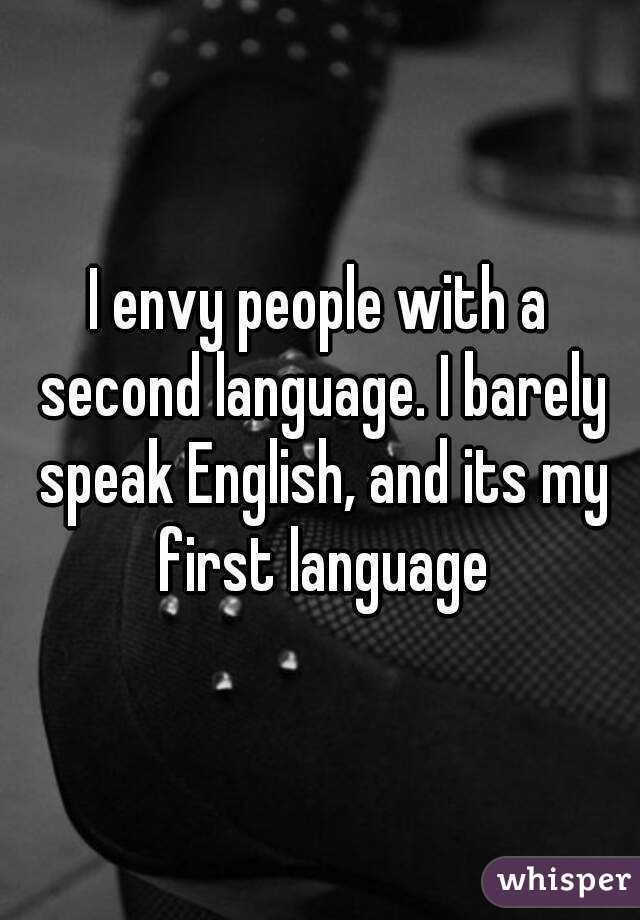 People that speak english as first or second language.?