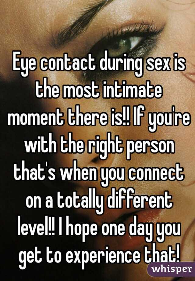 stories Love Eye To Eye Contact During Oral Sex