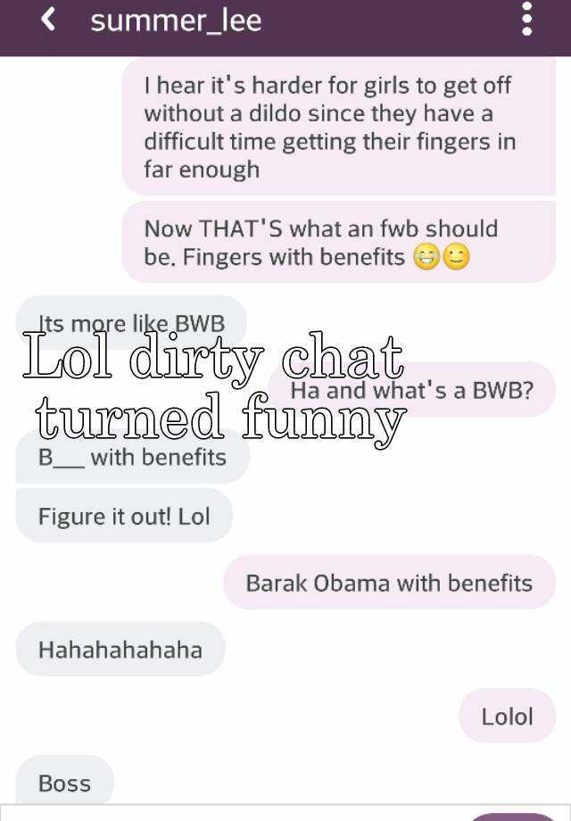 Dirty chatting
