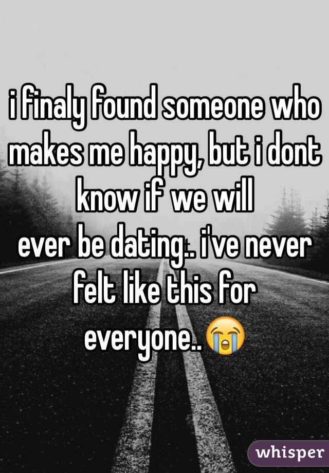 Dating someone who is never satisfied
