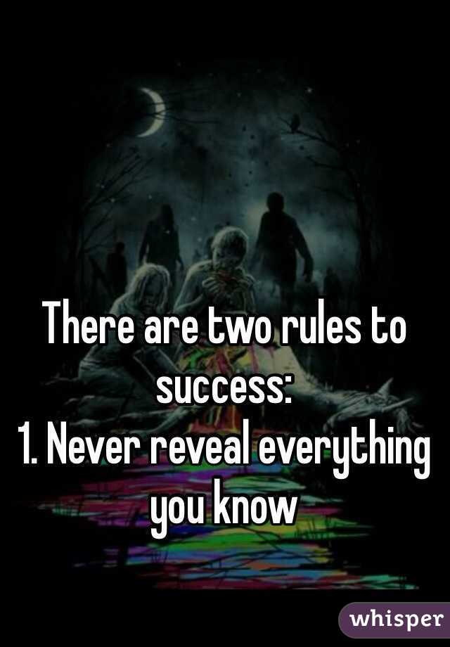 Two Rules For Success Two Rules to Success 1