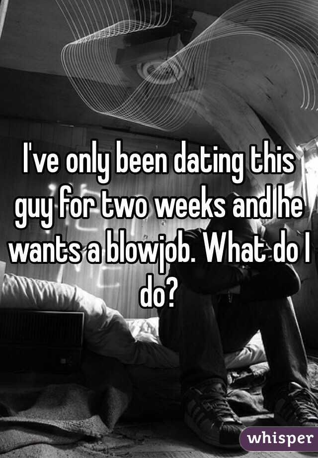 Dating A Guy For Two Weeks
