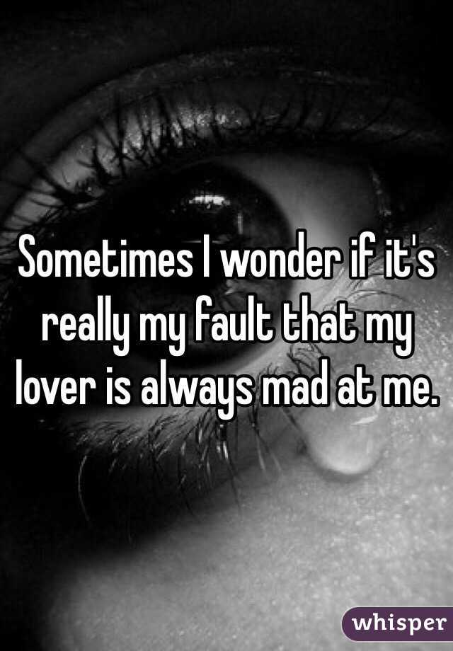 Is it really my fault?