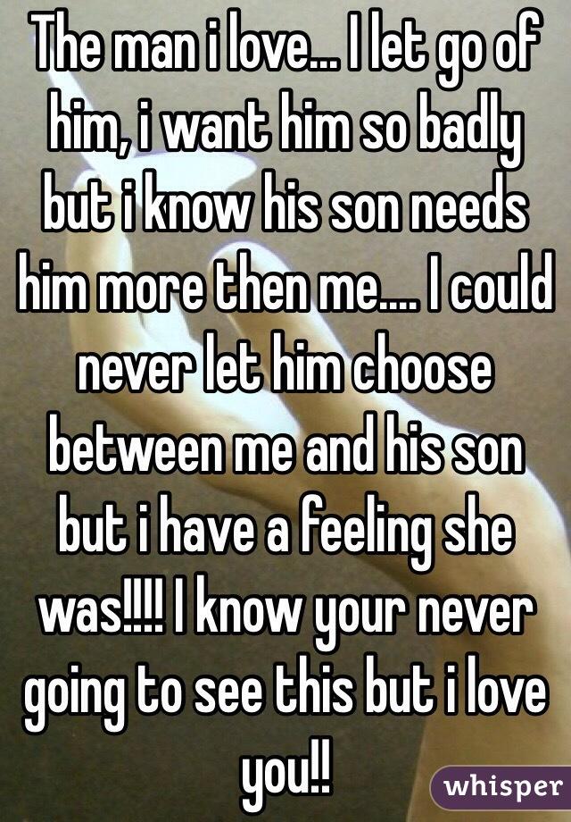 Let Him i Let go of Him i Want Him