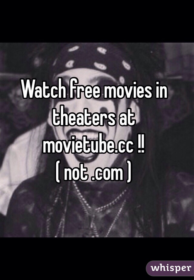 Movietube free movies