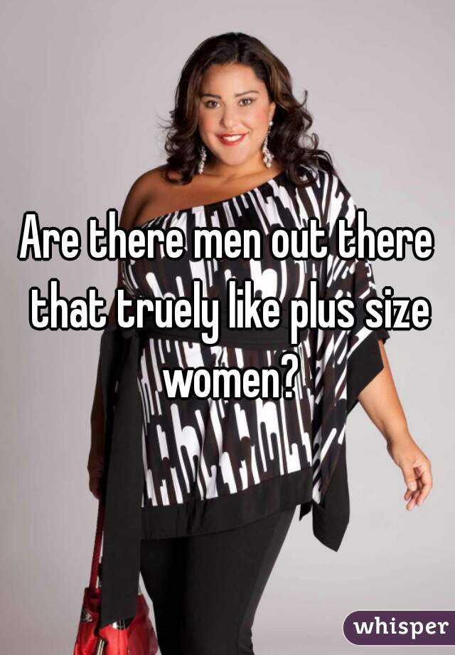 Men That Like Plus Size Women