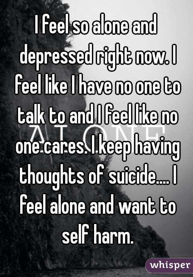 Help! i feel lonely and depressed?