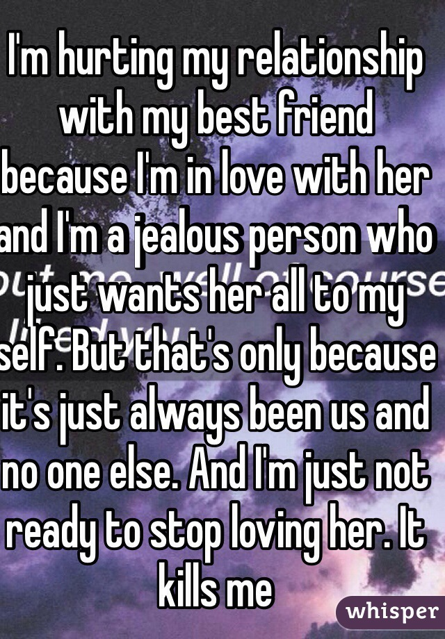 How do you stop being jealous of your best friend?