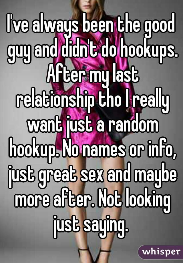 I want to hook up with a random guy