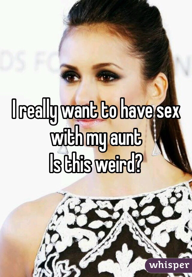 I Have Sex With My Aunt