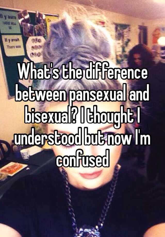 What is the difference between pansexual and bisexual