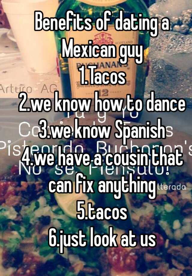 What to know when dating a mexican man
