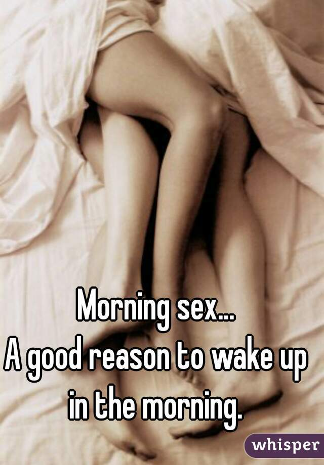 wake up sex