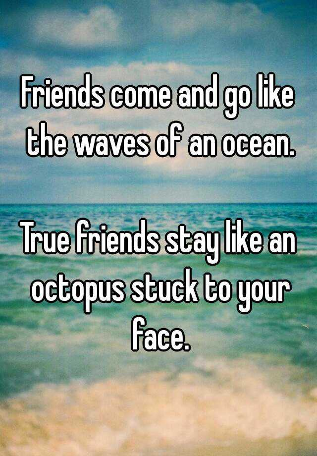 Fake Friends Come And Go Quotes