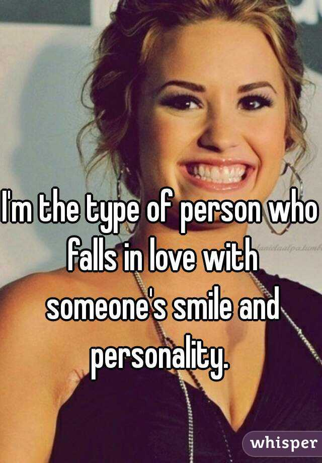 Smile Types Personality I'm The Type of Person Who