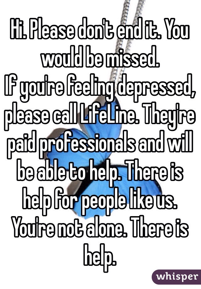Feeling depressed. Please help!?