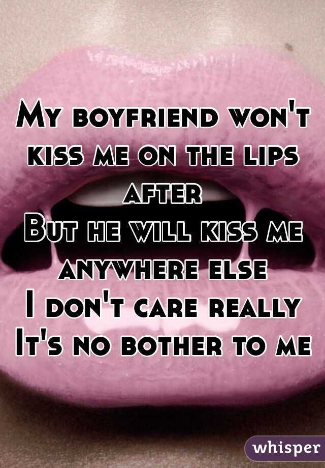 my hookup wont kiss me