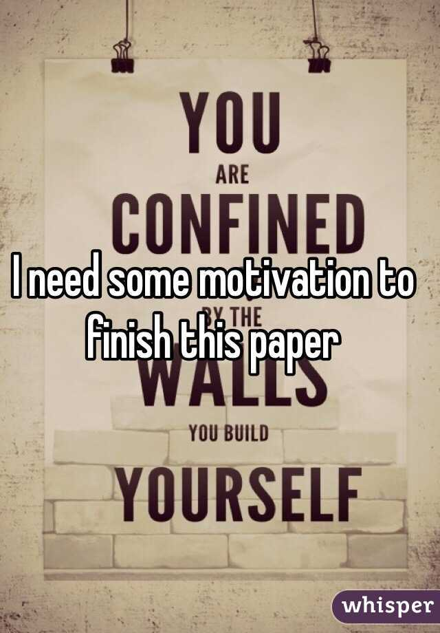 I need some motivation!!!?