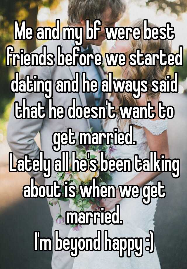 My boyfriend is always bringing up how he DOESN'T want to get married...?