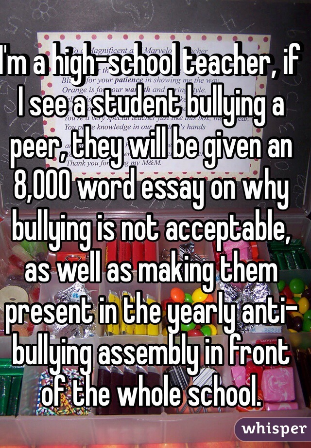 student essays on bullying School bullying is a pervasive and insidious problem for school-age children and adolescents and has been the focus of considerable.